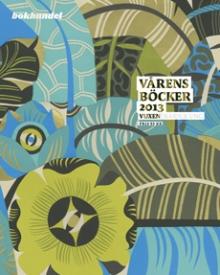 Vårens böcker 2013 - Barn & unga